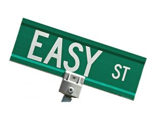 Do You Believe In Easy?