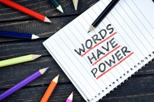 Use Words to Empower Yourself